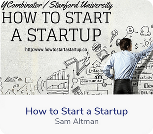 Sam Altman and the folks from Y Combinator offer up this amazing course from Standford University. This course includes lectures from Sam Altman, Dustin Moskovitz, Paul Graham, Adora Cheung, Peter Thiel, Alex Schultz, Kevin...