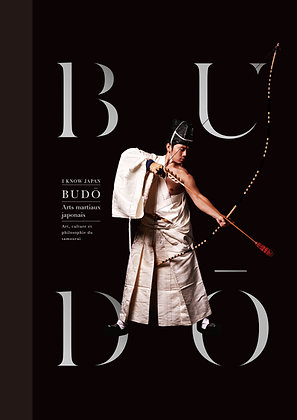 BUDŌ Japanese Martial Arts / French