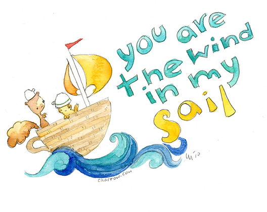 You Are The WInd In My Sail