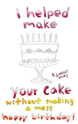 I Helped Make Your Cake