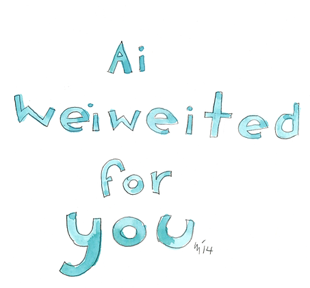 Ai Weiweited For You