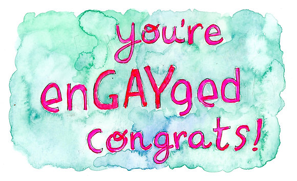 youre EnGAYged congrats!