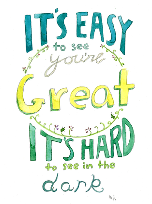 Its Easy To See You Are Great