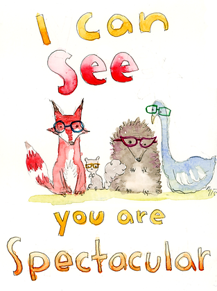 I See You Are Spectacular
