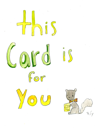 This Card Is For You