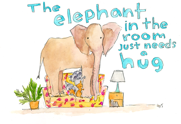 The Elephant in the Room just needs a Hug