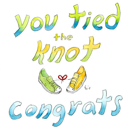 You Tied The Knot Congrats
