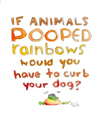 If Animals Pooped Rainbows