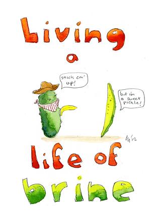 Living A Life Of Brine