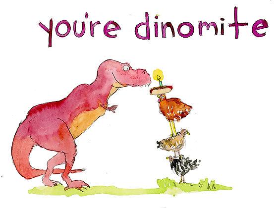 youre dinomite