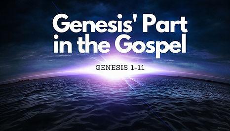 Genesis' Part in the Gospel.jpg