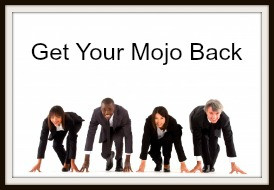 Get Your Mojo Back, Be Accountable