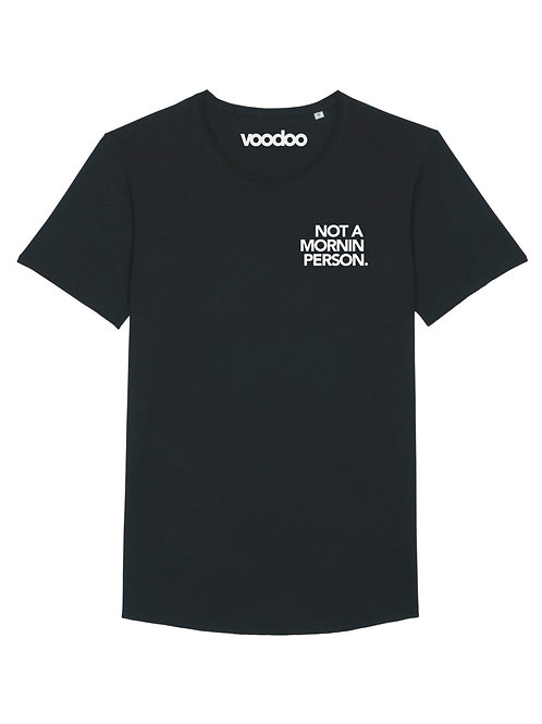 VOODOO SHIRT NOT A MORNIN PERSON