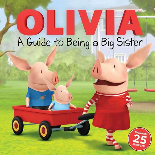 A Guide to Being a Big Sister (Olivia)