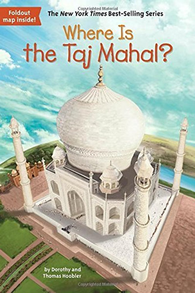Where Is the Taj Mahal? (Who Was...?)