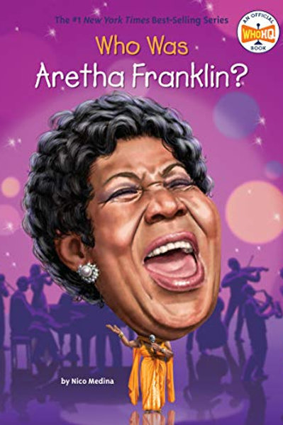 Who Was Aretha Franklin? (Who Was...?)