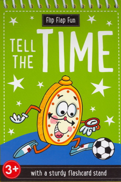 Tell The Time (Flip Flap Fun)