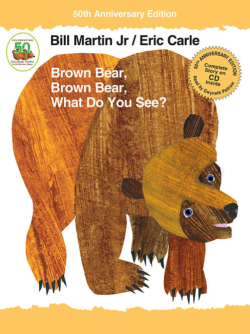 Brown Bear, Brown Bear, What Do You See? (50th Anniversary Edition)