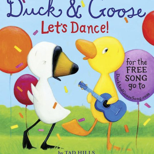 Duck & Goose Let's Dance!