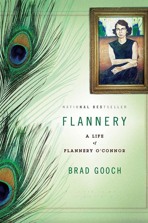 Flannery: A Life by Brad Gooch