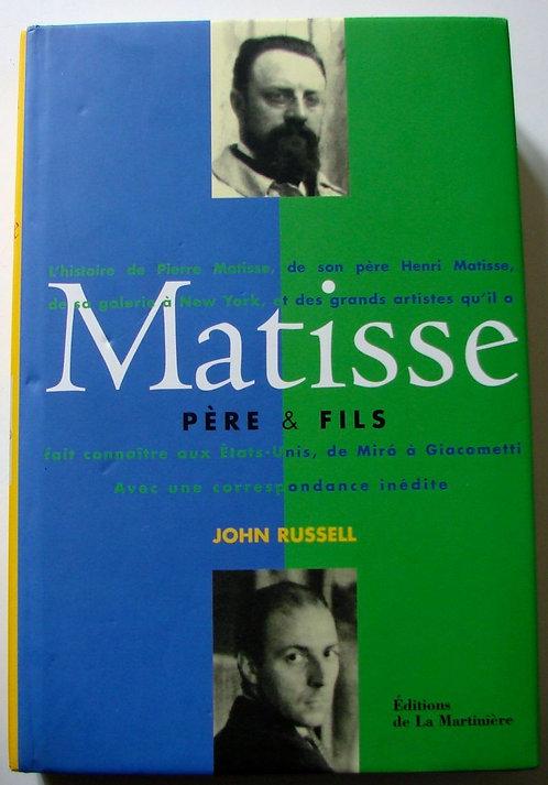 John Russel, Matisse, père et fils, 1999