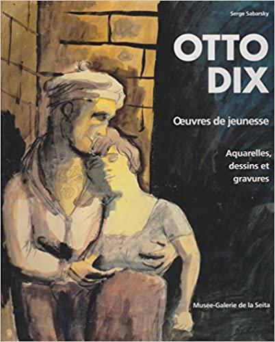 Otto Dix, Oeuvres de jeunesse, Aquarelles, dessins et gravures, 1993