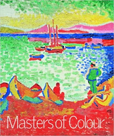 Masters of Colour, Derain to Kandinsky, Royal Academy of Arts, 2002