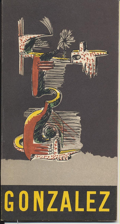 Julio Gonzalez. Dessins et Aquarelles. 1957. Catalogue d'exposition.