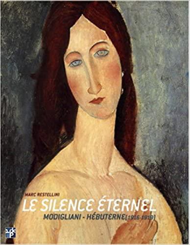 Le silence éternel - Modigliani - Hébuterne (1916 - 1919), Pinacothèque de Paris