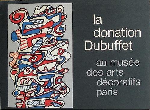 La Donation Dubuffet au Musée des Arts Décoratifs de Paris, 1967