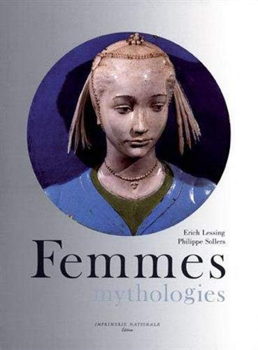 Femmes mythologies, Lessing, Sollers, 1994