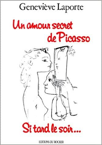 Geneviève Laporte, Un amour secret de Picasso, 1989