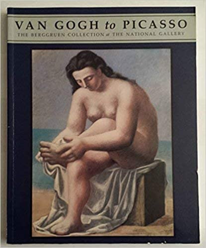 Van Gogh to Picasso, the Berggruen Collection at the National Gallery, 1991