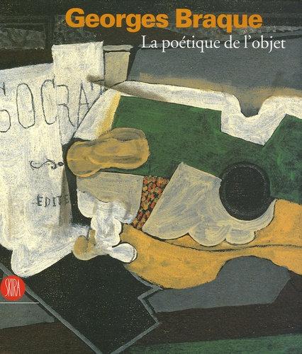 Georges Braque - La poétique de l'objet