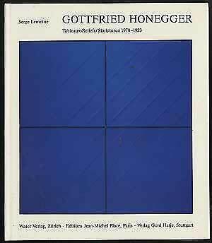 Serge Lemoine, Gottfried Honegger, tableaux reliefs 1970 - 1983, 1983