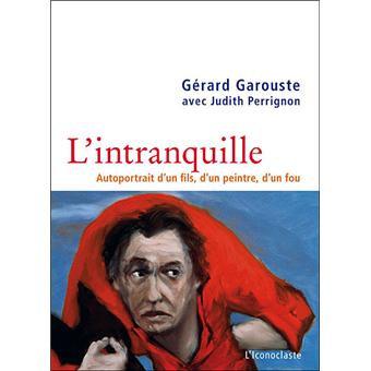 L'Intranquille, Autoportrait de Gérard Garouste, 2009