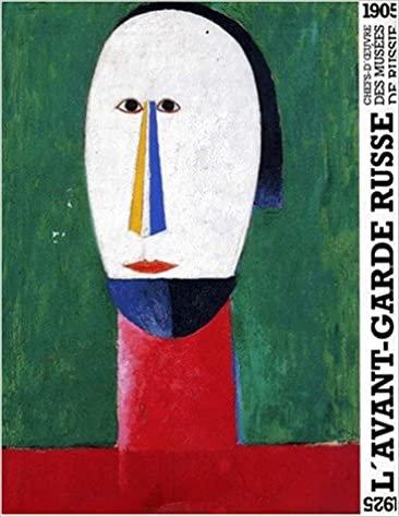 L'avant-garde russe, chefs d'oeuvre des musées de Russie, 1993