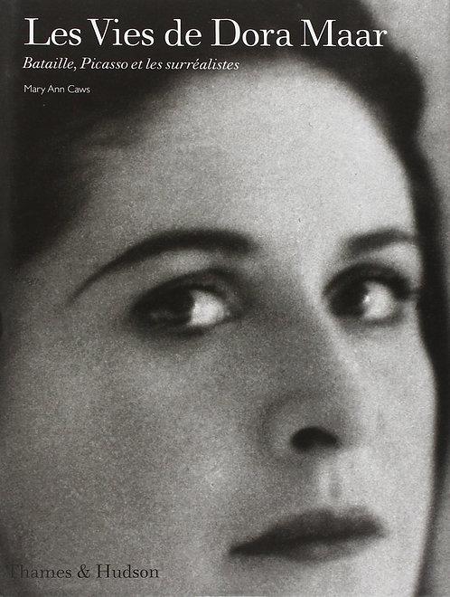 Les Vies de Dora Maar, Bataille, Picasso et les surréalistes,  2000