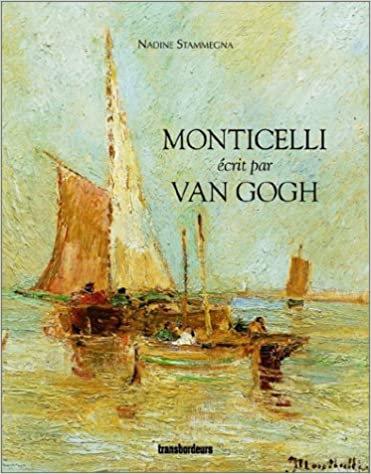 Adolphe Monticelli écrit par Van Gogh, 2003
