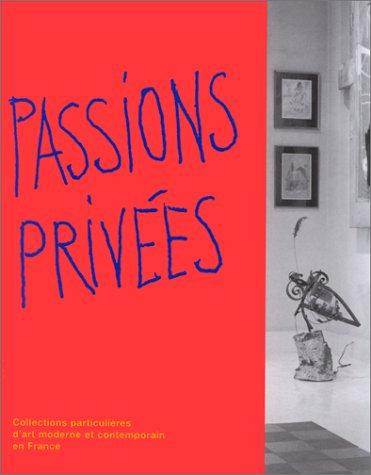 Passions Privées, catalogue d'exposition, 1995