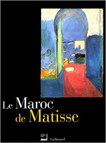 Le Maroc de Matisse, exposition Institut du Monde Arabe, 2000