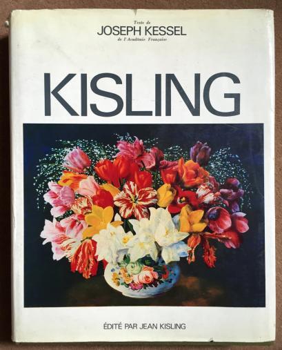 Kisling, texte by Joseph Kessel, edited by Jean Kisling, 1971