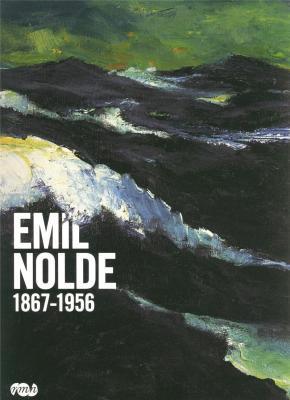 Emil Nolde, 1867 - 1956, exposition, Grand Palais, 2008