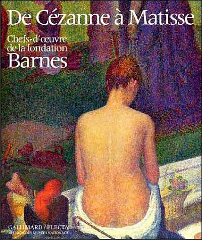 De Cézanne à Matisse, chefs d'oeuvre de la fondation Barnes, Musée d'Orsay, 1993