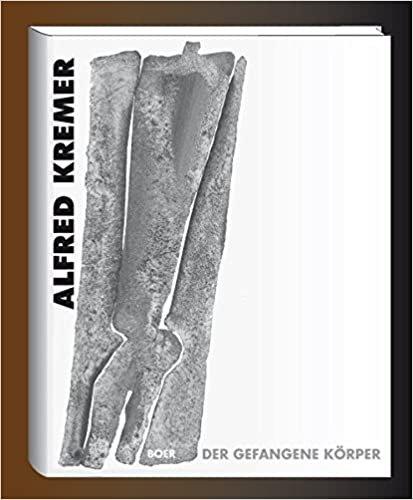 Alfred Kremer, Der Gefangene Körper, 1998