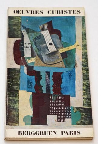 Oeuvres cubistes. Galerie Berggruen. 1973.