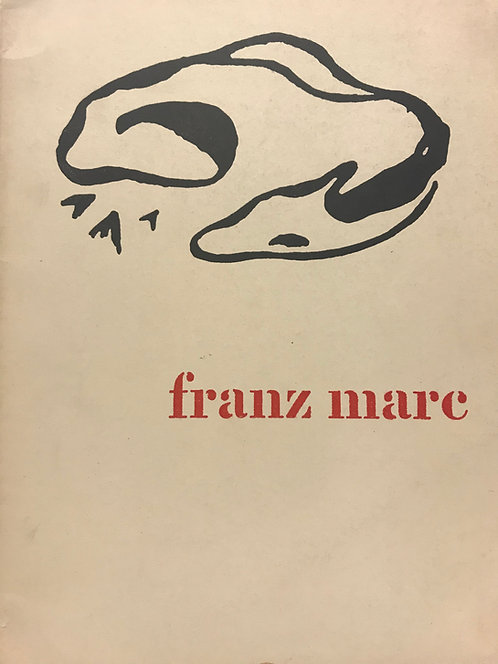 Franz Marc, catalogue d'exposition, Amsterdam, Bruxelles, 1955