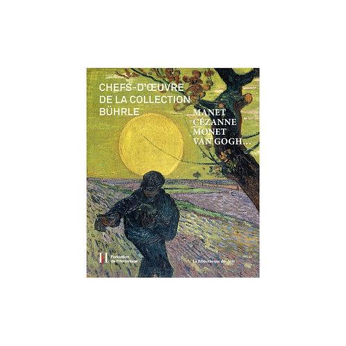 Chefs d'oeuvre de la collection E.G.Buhrle, catalogue d'exposition, 1990