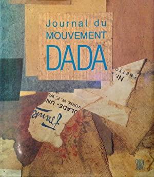 Journal du mouvement Dada, Marc Dachy, 1915-1923, 1989