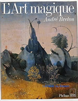 L'art magique, André Breton, 1991